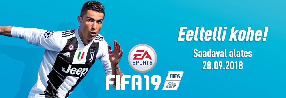 FIFA 19 - eeltelli nüüd!