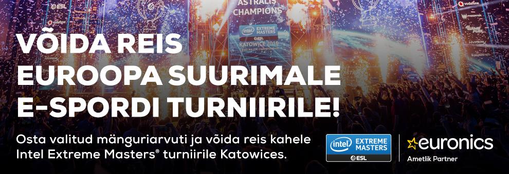 Osta valitud mänguriarvuti ja võida reis kahele ESL Intel Extreme Masters turniirile!