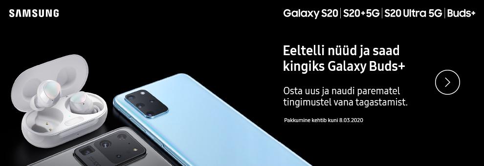 Eeltelli Samsung Galaxy S20 seeria nutitelefon  saad kingituseks Galaxy Buds+ täiesti juhtmevabad kõrvaklapid!