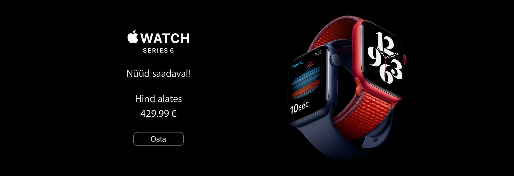 Apple Watch Series 6  nüüd saadaval