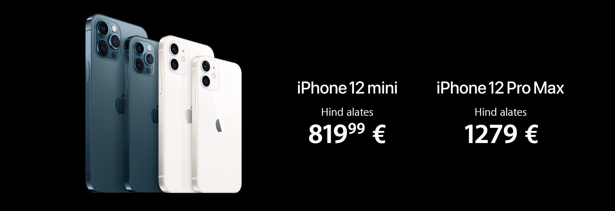Nüüd saadaval iPhone 12 mini või iPhone 12 Pro Max