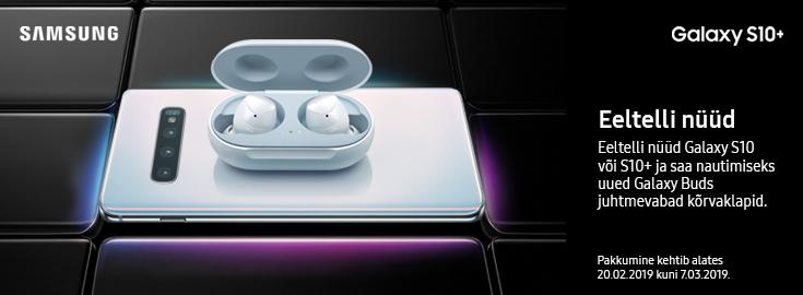 PL Eeltelli Samsung Galaxy S10 või S10+  saad kingituseks Galaxy Buds täiesti juhtmevabad kõrvaklapid!