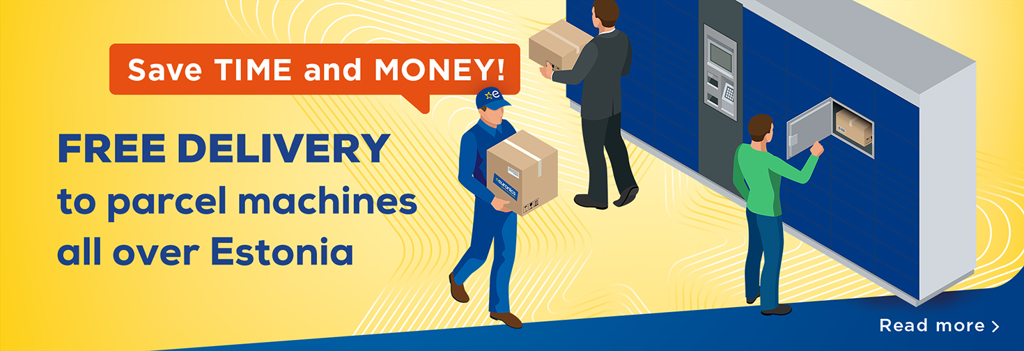 Free delivery to parcel machines all over Estonia!