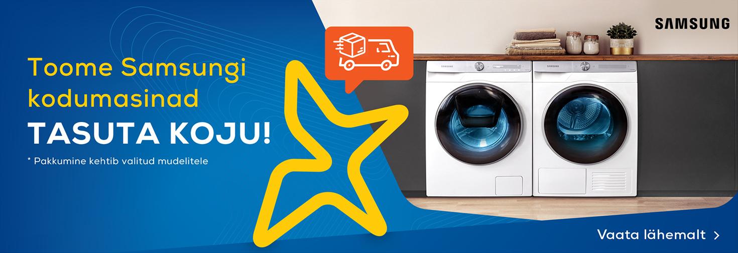 PL Toome Samsungi kodumasinad tasuta koju!