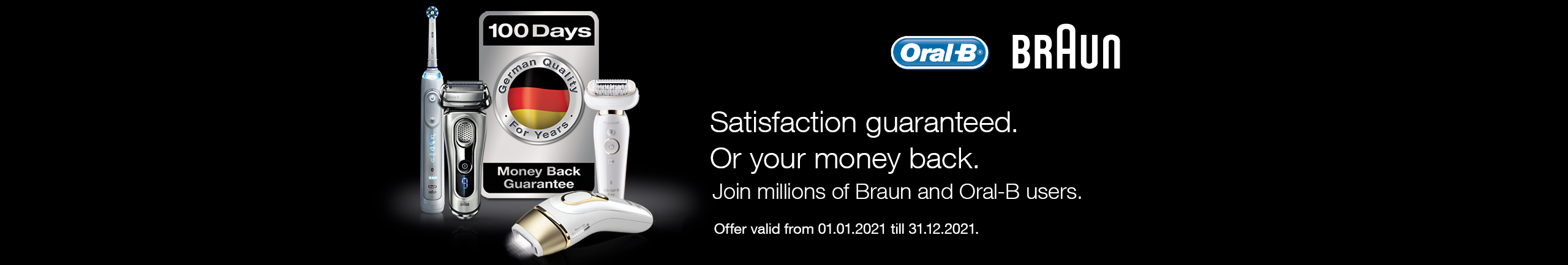 Try Braun products for 100 days!