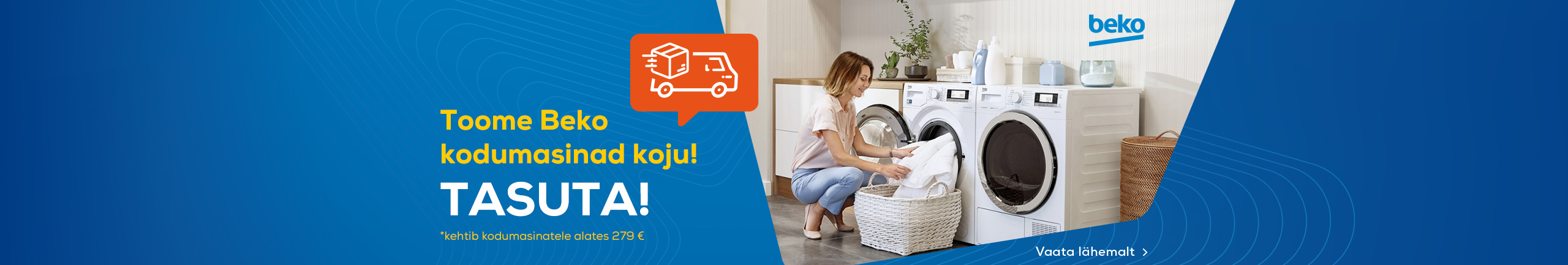 Free delivery for Beko home appliences!
