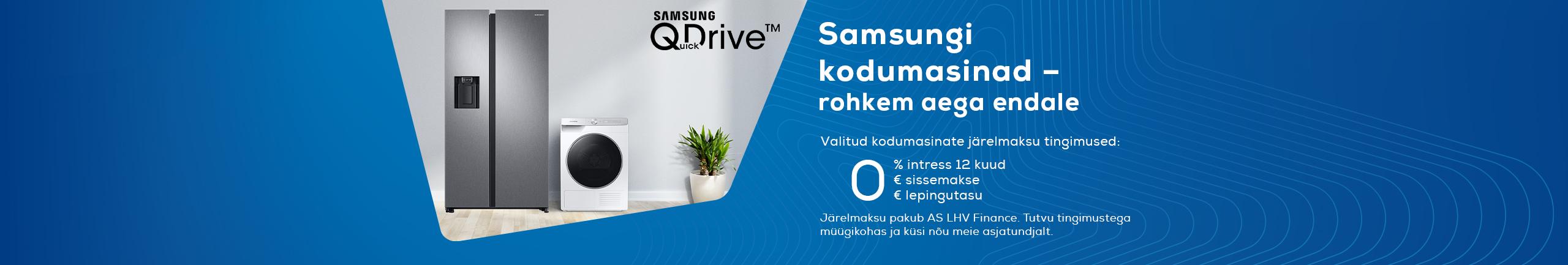 Valitud Samsung kodumasinate järelmaksu intress 12 kuud 0%, lepingutasu 0€, sissemakse 0€