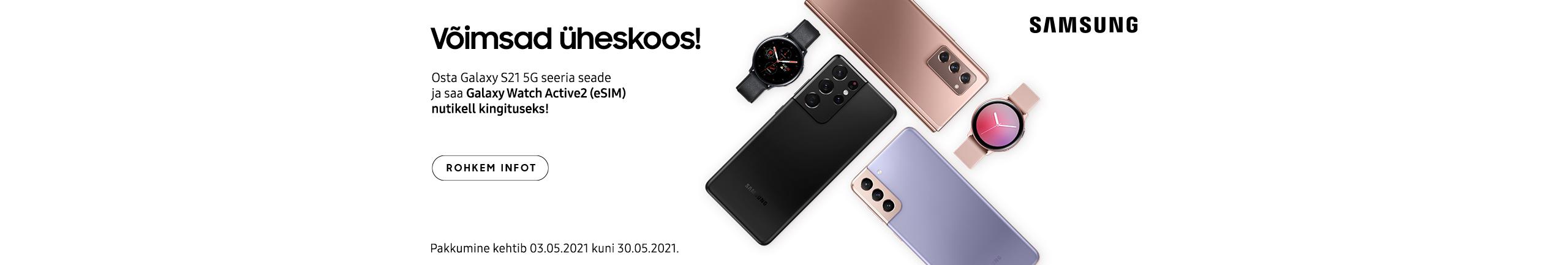 Samsung Galaxy S21 seeria telefonidega kaasa kingitus Galaxy Galaxy Watch 2