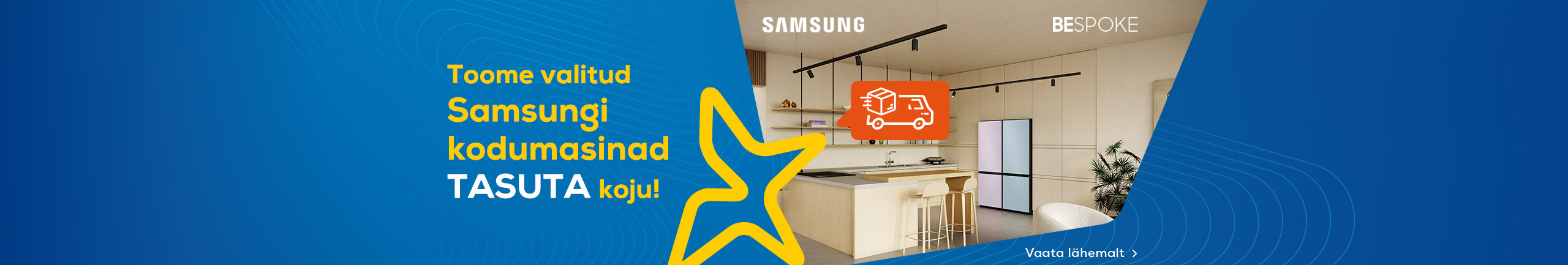 Free delivery for selected Samsung home appliances!