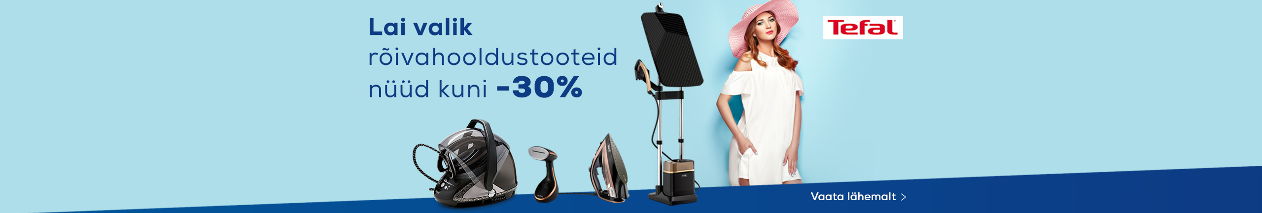 Wide assortment of Tefal garment care products now up to -30%