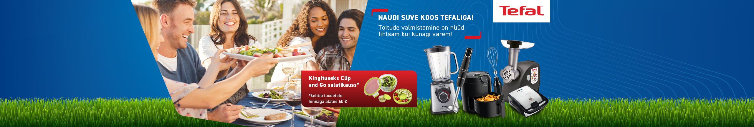 Buy Tefal kitchen appliance and get Tefal Clip and Go salad bowl as a gift