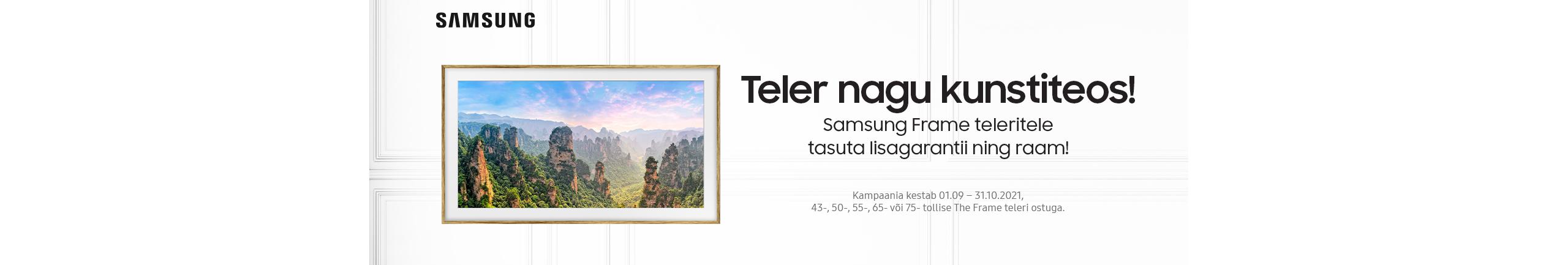 Valitud Samsung Frame teleritega kaasa kingituseks lisagarantii ja raam