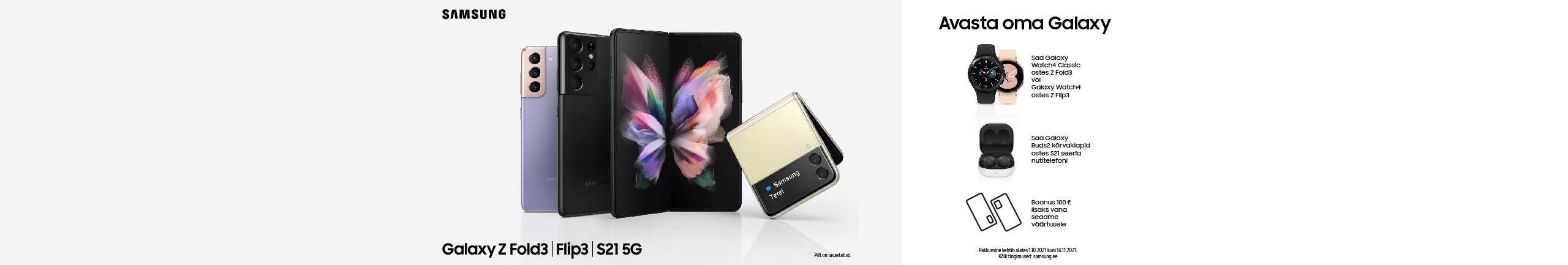 Buy Samsung Z Fold 3, Z Flip 3 or S21 series smartphone and get a complimentary gift!