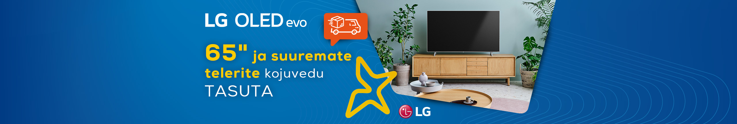 """Free delivery of 65"""" and larger LG TV-s until the end of October!"""