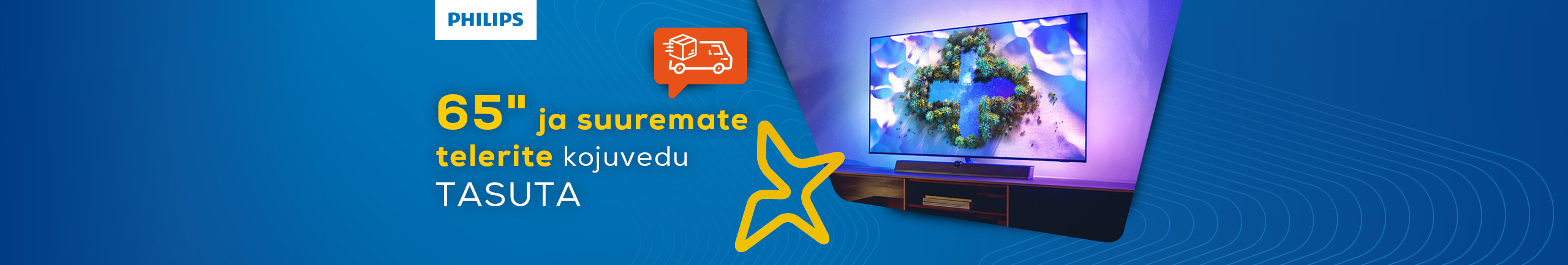"""Free delivery of 65"""" and larger Philips TV-s until the end of October!"""