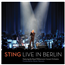 Sting - Live In Berlin (Blu-ray kontsert)