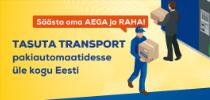 Tasuta transport pakiautomaatidesse üle kogu Eesti!